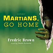 Martians, Go Home | [Fredric Brown]