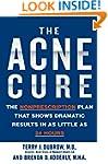 The Acne Cure: The Nonprescription Pl...