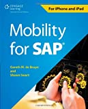 img - for By Gareth M. de Bruyn Mobility for SAP (1st Frist Edition) [Paperback] book / textbook / text book