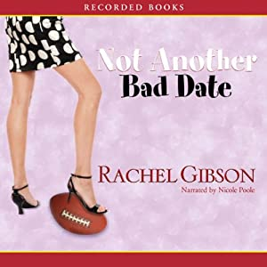 Not Another Bad Date Audiobook