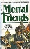 Mortal Friends (0440157897) by Carroll, James