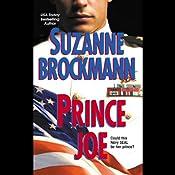 Prince Joe | [Suzanne Brockmann]