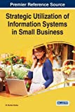 img - for Strategic Utilization of Information Systems in Small Business book / textbook / text book