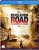Revelation Road: Beginning of the End [Blu-ray] [Import]