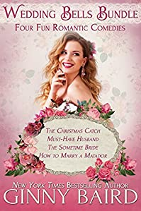 Wedding Bells Bundle: Four Fun Romantic Comedies by Ginny Baird ebook deal
