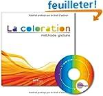 La coloration, m�thode globale (Livre...