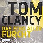 Das Echo aller Furcht | Tom Clancy
