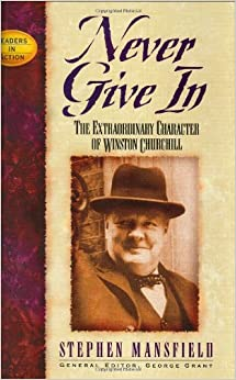 never give in the extrordinary character of winston