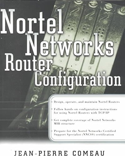 nortel-networks-router-configuration-by-author-jp-comeau-published-on-november-2000