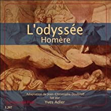 L'odyssée | Livre audio Auteur(s) :  Homère Narrateur(s) : Yves Adler
