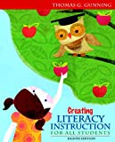 Creating Literacy Instruction for All Students (8th Edition)