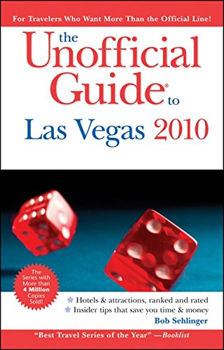 The Unofficial Guide to Las Vegas 2010 (Unofficial Guides)