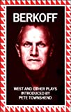 West and Other Plays (0571134874) by Berkoff, Steven
