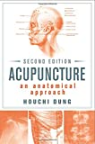 img - for Acupuncture: An Anatomical Approach, Second Edition book / textbook / text book