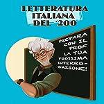 Letteratura italiana del '200: Prepara con il Prof. la tua prossima interrogazione | Antonio Bincoletto