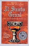 Il Santo Graal : una catena di misteri lunga duemila anni