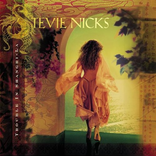 Stevie Nicks – Trouble in Shangri-La (2001) [FLAC]