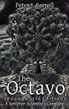 The Octavo: A Sorcerer-Scientist's Grimoire (1906958173) by Carroll, Peter J.