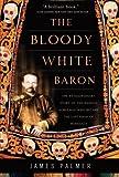 The Bloody White Baron