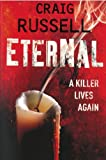 Eternal: A Killer Lives Again (1552786382) by Craig Russell