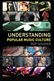 img - for Understanding Popular Music Culture book / textbook / text book