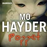 Poppet (       UNABRIDGED) by Mo Hayder Narrated by Jot Davies