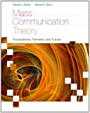 img - for Mass Communication Theory: Foundations, Ferment, and Future (Wadsworth Series in Mass Communication and Journalism) book / textbook / text book