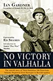 img - for No Victory in Valhalla: The untold story of Third Battalion 506 Parachute Infantry Regiment from Bastogne to Berchtesgaden (General Military) book / textbook / text book