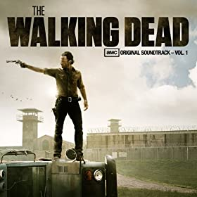 The Walking Dead (AMC's Original Soundtrack - Vol. 1)