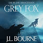 FREE: Day by Day Armageddon: Grey Fox | [J. L. Bourne]