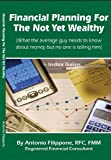 Financial Planning For The Not Yet Wealthy