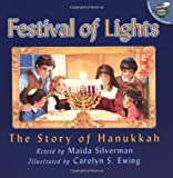 Festival of Lights : The Story of Hanukkah (0689830831) by Silverman, Maida