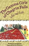 The Gamma Girls of Chagrin Falls: Lillie and Rose [Paperback]