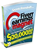 Fiverr earning magnet: Top fiverr gigs earning upto $20000