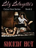 Smokin Hot: The Cajun Heat Series, Vol. 2