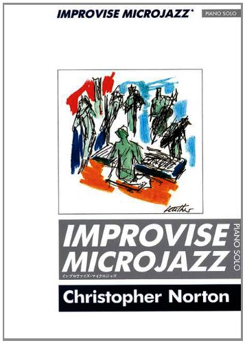 Improvise Microjazz (Piano Solo): Exercises and Pieces to Encourage Improvising