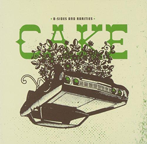 Cake - B Sides & Rarities - Zortam Music