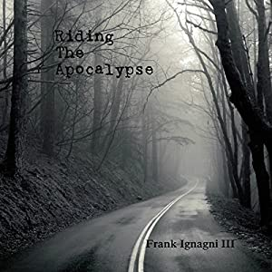 Riding the Apocalypse Audiobook