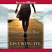 Blue Moon Bay: Moses Lake, Book 2 | [Lisa Wingate]