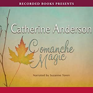 Comanche Magic | [Catherine Anderson]