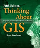 img - for Thinking About GIS: Geographic Information System Planning for Managers, Fifth edition book / textbook / text book