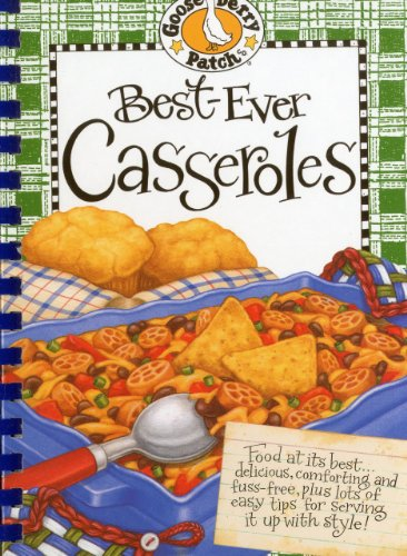Best-Ever Casseroles Cookbook (Gooseberry Patch) by Gooseberry Patch