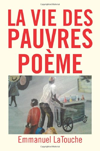 La Vie Des Pauvres Poeme