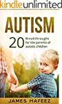 Autism: 20 Breakthroughs for the Pare...