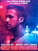Only God Forgives [HD]