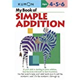 My Book of Simple Additionby Kumon Publishing