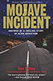 Search : Mojave Incident: Inspired by a Chilling Story of Alien Abduction