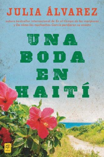 Una boda en Haiti: Historia de una amistad (Spanish Edition)