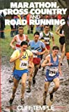 img - for Marathon, Cross Country and Road Running by Cliff Temple (1990-03-01) book / textbook / text book