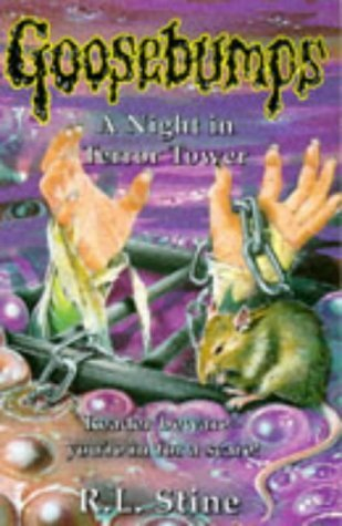Goosebumps: A Night in Terror Tower by R.L. Stine